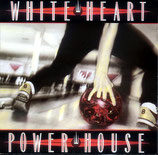 White Heart - Power House