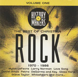 History Makers : The Best Of Christian Rock 1970-1986