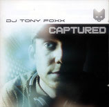 DJ TONY FOXX - Captured (2-CD)