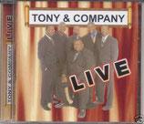 Tony & Company - Live