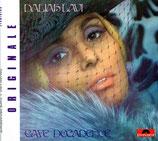 Daliah Lavi -  Café Decadence