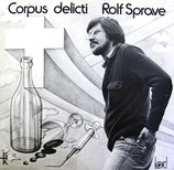 Rolf Sprave - Corpus delicti