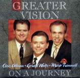 Greater Vision - On A Journey