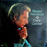 Gene Gaither - Blessed Assurance