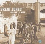 Brent Jones and The T.P.MOBB
