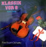 Rose-Room-Orchestra - Klassik Vor 8 ; Modern Classic