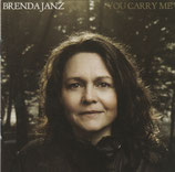 Brenda Janz - You Carry Me