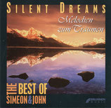 Simeon & John - Silent Dreams ; Melodien zum Träumen (The Best of Simeon & John)