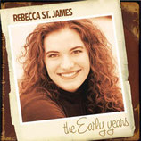 Rebecca St.James - The Early Years