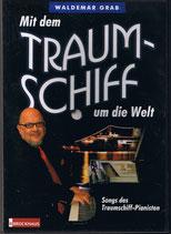Waldemar Grab - Mit dem Traumschiff um die Welt