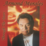 Armond Morales - The Velvet Voice -
