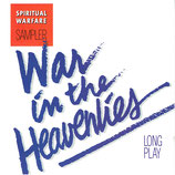 War in the Heavenlies - Spiritual Warfare Long Play Sampler