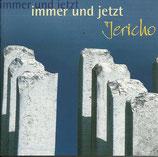Jericho - Immer und jetzt