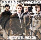 Crystal River - Taking A Stand CD -