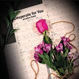 Jonathan Settel - Desperate For You