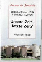 Missionswerk Mitternachtsruf : Osterkonferenzen 1994 + 1995 (3 MC's MR)