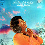 Mahalia Jackson - Lord Don't Let Me Fall