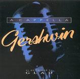 Glad -  A Cappella Gershwin