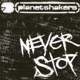 Planetshakers - Never Stop