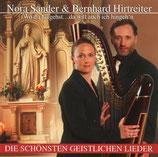 Nora Sander & Bernhard Hirtreiter - Wo du hingehst .. da will auch ich hingeh'n ; Die schönsten Geistlichen Lieder