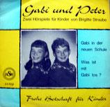 Gabi und Peter - Gabi in der neuen Schule / Was ist mit Gabi los?