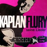 Kaplan Flury - seine Lieder