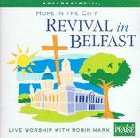Mark Robin - Revival in Belfast ; Hope In The City