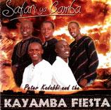 KAYAMBA FIESTA - Safari ya Bamba