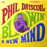 Phil Driscoll - Blowin' A New Mind