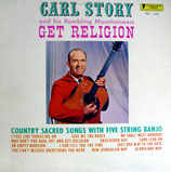 Carl Story - Get Religion
