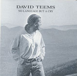 David Teems - No Language But A Cry