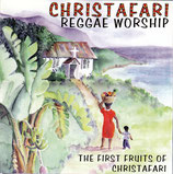 CHRISTAFARI - Reggae Worship : The First Fruits Of Christafari