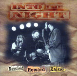 Mansfield / Howard / Kaiser - Into The Night