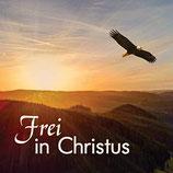 Frei in Christus