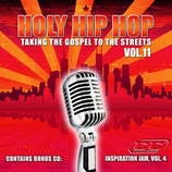 Holy Hip Hop Vol.11 - Taking The Gospel To The Streets
