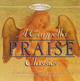 A Cappella Praise Classics