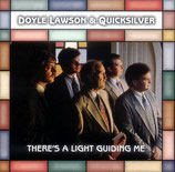 Doyle Lawson & Quicksilver - There's A Light Guiding Me -