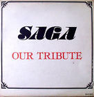SAGA - Our Tribute