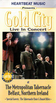GOLD CITY Live In Concert at The Metropolitan Tabernacle Belfast, Northern Ireland VHS PAL Video
