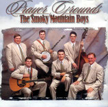 The Smoky Mountain Boys - Prayer Grounds-