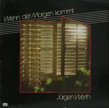 Jürgen Werth - Wenn der Morgen kommt