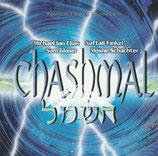 CHASHMAL (Michael Ian Elias, Naftali Finkel, Sam Glaser, Moshe Schachter)