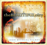 John Michael Talbot - The Beautiful City