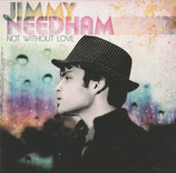 Jimmy Needham - Not Without Love