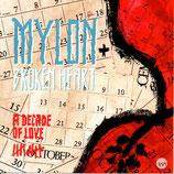 Mylon & Broken Heart - A Decade Of Love