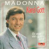 Karel Gott - Madonna / Es war ein gutes Jahr
