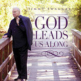Jimmy Swaggart - God Leads Us Along