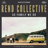 Rend Collective - As Family As Go