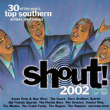 Shout! 2002 : 30 of the year's top southern artists and songs 2-CD
