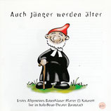 Erstes Allgemeines Babenhäuser Pfarrer (!) Kabarett : Auch Jünger werden älter